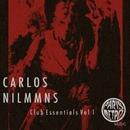 Club Essentials Vol. 1/Carlos Nilmmns