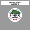 Halfpipe/Ishek & Thian