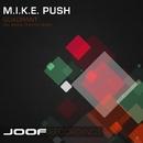 Quadrant/M.I.K.E. Push
