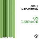 On Terrace/Arthur Minnahmetov