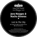 Lost in the City/Jero Nougues & Nacho Riveros