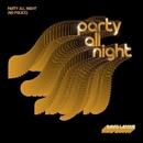 Party All Night (No Police)/David Latour