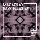 Raw Flies EP/Macaulay