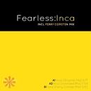 Inca/Fearless