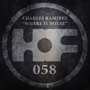 Where Is House/Charles Ramirez