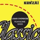 Fearsome Bass/Liquid Overdose