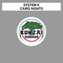 Cairo Nights/System K