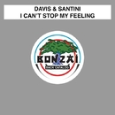 I Can't Stop My Feeling/Davis & Santini