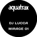 Mirage 01/DJ Lucca
