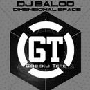 Dimensional Space/DJ Baloo