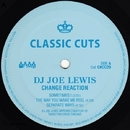 Change Reaction/DJ Joe Lewis