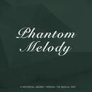 Phantom Melody/Coleman Hawkins' 52nd Street All-Stars