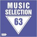 Music Selection, Vol. 63/MaxFIIL & Nightloverz & Koptyakoff & O.P. & LANGO & MARI IVA & Petr Kaidash & SOLSTICE & Morik & Neryo & Mike Brin & Helen K