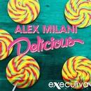 Delicious - Single/Alex Milani