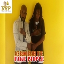 Fake People (feat. Blazer Yute) - Single/Ace blood