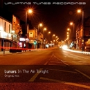 In The Air Tonight/Lunars