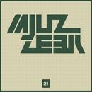 Mjuzzeek, Vol.21/Alex Leader & AnLight & Alex Sender & Dino Sor & Alex van Deep & Amind Two Guys & Breshia & Alexey Basyuk & Andy Brouks
