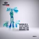 Who You Are - Single/Dassoler & Felipe Forte