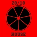 20/10 House, Vol. 10/Catapulta & Cj Bullet & Philippe Vesic & Central Galactic & Candy Shop & Dino Sor & D.Malinin & Deep Control & Den Shender & CJ Teplykov & Cream Sound & Jozhy K & Daedra & FankerTH & Dima Tumbler & Derse