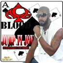 Jump Fi Joy/Ace blood