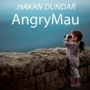 AngryMau - Single/Hakan Dundar