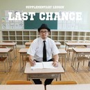 SUPPLEMENTARY LESSON/LAST CHANCE