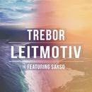 Leitmotiv/Trebor & Sakso