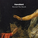 Beyond The Reach/HAWAIIAN6