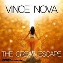 The Great Escape/Vince Nova