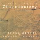 Chaco Journey/真砂秀朗