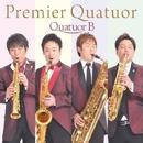 Premier Quatuor (PCM 96kHz/24bit)/Quatuor B