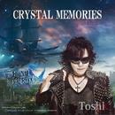 CRYSTAL MEMORIES/Toshl
