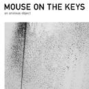 an anxious object/mouse on the keys