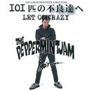 LET GO CRAZY/THE PEPPERMINT JAM