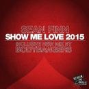 Show Me Love 2015 (Part 2)/Sean Finn