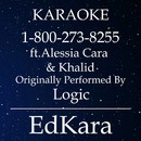 1-800-273-8255 (Originally Performed by Logic feat. Alessia Cara & Khalid) [Karaoke No Guide Melody Version]/EdKara