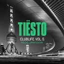 CLUBLIFE, VOL. 5 - (Special Japan Edition)/Tiesto