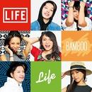 LIFE/BAMBOO