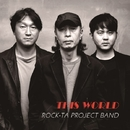 THIS WORLD/ROCK-TA PROJECT BAND