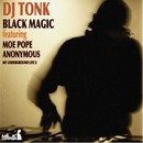 BLACK MAGIC/DJ TONK