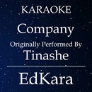 Company (Originally Performed by Tinashe) [Karaoke No Guide Melody Version]/EdKara