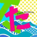 Tiny 27/Kompeito