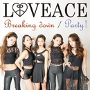 Breaking down/LOVEACE
