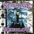 Manilow (HAC)/Smudge