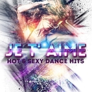 Hot & Sexy Dance Hits/Je T'aime