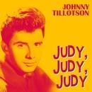 Judy, Judy, Judy/Johnny Tillotson