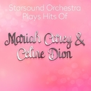 Starsound Orchestra Plays Hits Of Mariah Carey & Celine Dion/Starsound Orchestra