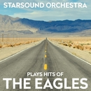 Starsound Orchestra Plays Hits Of The Eagles/Starsound Orchestra
