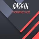 Material Wall/Raskin