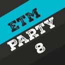 Etm Party, Vol. 8/Matt Ether & Mardap & MaxFIIL & Manchus & Ksd & K.B. & Khanenya & KOEL & MCJCK & Damian Soma & Kanov & Kheger & MARI IVA & Matt Mirenda & KAMERA & Kevin & Marvel & SOLSTICE & Stergios & kertek & Luero & Kapshul & Manos & Likhnitsky